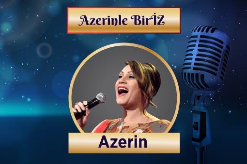 Sanat Şöleni (AZERİN`le BirİZ -Tekrar)